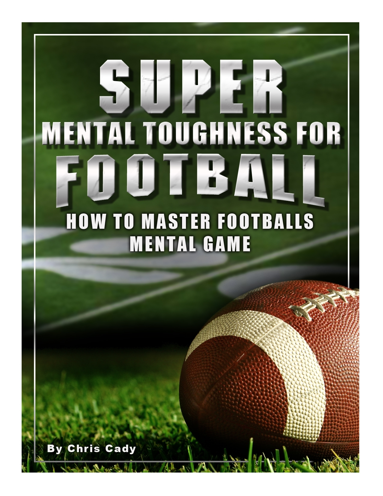 FOOTBALL super mental toughnes for football training
